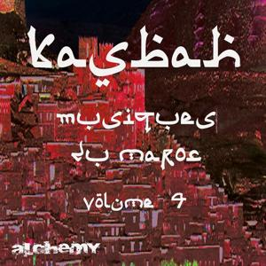 Kasbah, vol. 4 (Musiques du Maroc)
