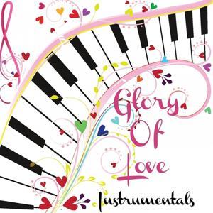 Glory of Love - Instrumentals