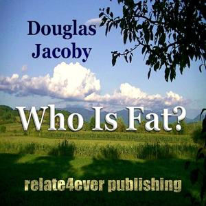 Who Is Fat?