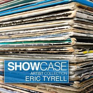 Showcase - Artist Collection Eric Tyrell