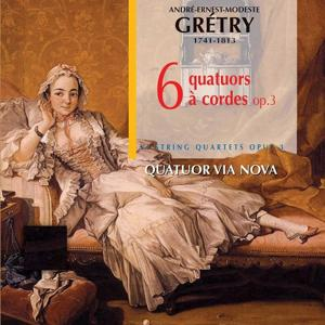 Gretry: Six quatuors, Op. 3