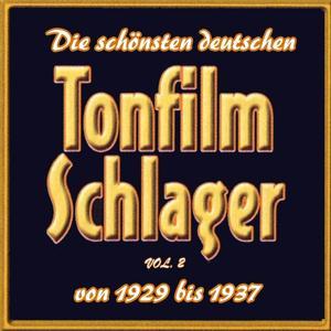 Die schönsten deutschen Tonfilmschlager von 1929 bis 1937, Vol. 2