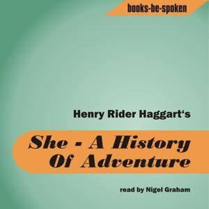 She (A History Of Adventure read by Hayward Morse)