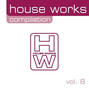 House Works Compilation, Vol. 8