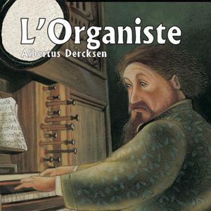 Derksen: L'organiste (Le secret de Fifaro)
