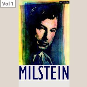 Nathan Milstein, Vol. 1