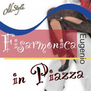 Fisarmonica in piazza (Serata danzante vol 4)