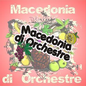 Macedonia di orchestre (Liscio in allegria)
