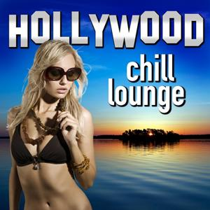 Hollywood Chill Lounge (Movie & Tv Best Themes Chilled Out Remixes)