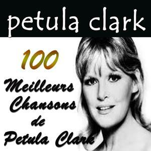 100 Meilleurs Chansons De Petula Clark