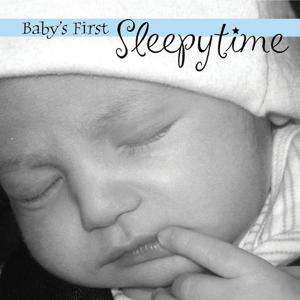 Baby's First Sleepytime