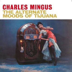 Alternate Moods of Tijuana