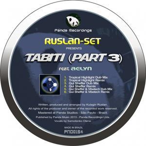 Tabiti (Remixes), Pt. 3