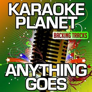 Anything Goes (Karaoke Version) (Originally Performed By Kate Capshaw)