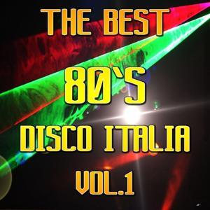 The Best Disco Italia 80, Vol.1