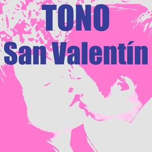 Tono San Valentín (Te Quiero)