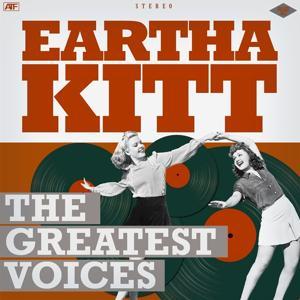 The Greatest Voices: Eartha Kitt
