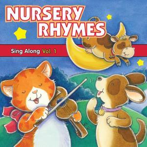 Nursery Rhymes Sing Along, Vol. 1