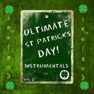 Ultimate St Patrick's Day!, Vol.2 (Instrumentals)