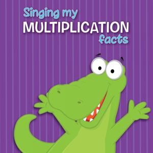 Singing My Multiplication Facts