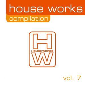 House Works Compilation, Vol. 7