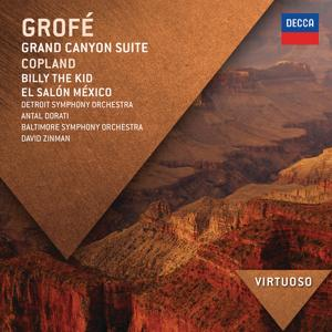 Grofé: Grand Canyon Suite; Copland: Billy The Kid; El Salón México