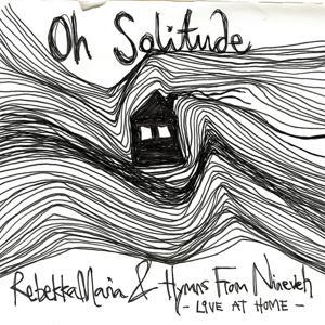 Oh Solitude