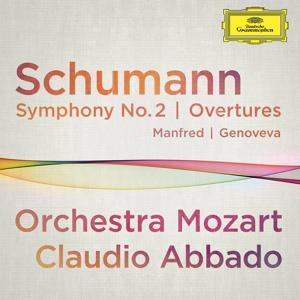 Schumann: Symphony No.2; Overtures Manfred, Genoveva