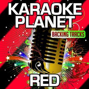Red (Karaoke Version) (Originally Performed By Taylor Swift)