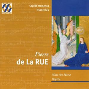 Pierre de la Rue: Missa Ave Maria, Vespera