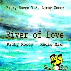 River of Love (Ricky Rocco Radio Mix)