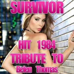 Survivor (Tribute To Belen Thomas)