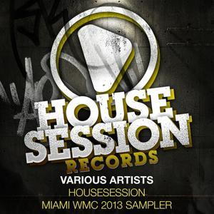 Housesession Miami WMC 2013 Sampler