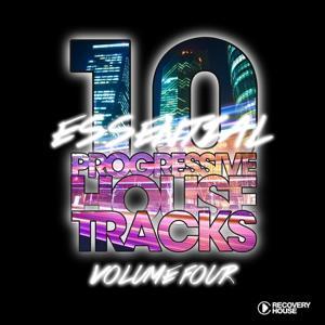 10 Essential Progressive House Tracks, Vol. 4