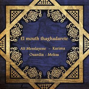 El mouth thaghadarete