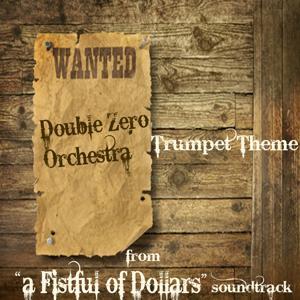 A Fistful of Dollars (Trumpet Theme, Per un Pugno di Dollari, The Music of Ennio Morricone)