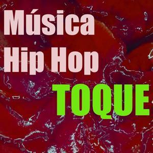 Toque Música Hip Hop