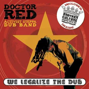 We Legalize the Dub (Activist Steppa Dub Band)