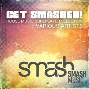 Get Smashed!, Vol. 2