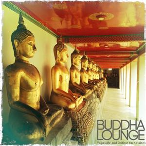 Buddha Lounge (Yoga Cafe and Chillout Bar Sessions)