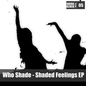 Shaded Feelings Ep