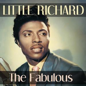Little Richard: The Fabulous