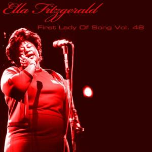 Ella Fitzgerald First Lady Of Song, Vol. 48