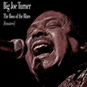The Boss of the Blues (Remastered)