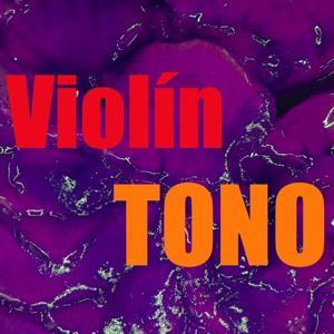 Tono Violín