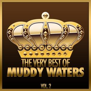 The Very Best of Muddy Waters, Vol. 2