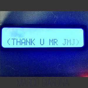 Thank You Mr Jarre (Jean Michel)