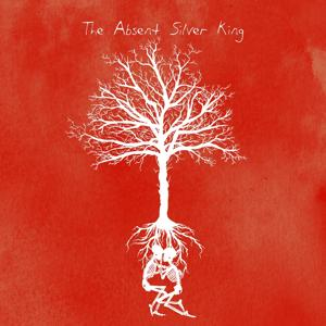 The Absent Silver King