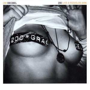 200 (Live á Roskilde 2006)
