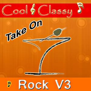 Cool & Classy: Take On Rock, Vol. 3